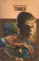 Tonico (José Rezende Filho, Editora Ática, Coleção Vaga-Lume)_1978-1991